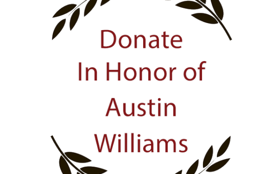 Donate in Honor of Austin Williams
